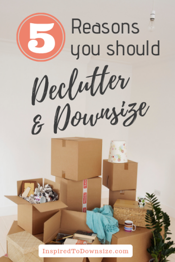 Why Right Now is the Best Time to Declutter and Downsize | InspiredToDownsize.com